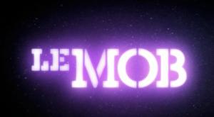 Le Mob