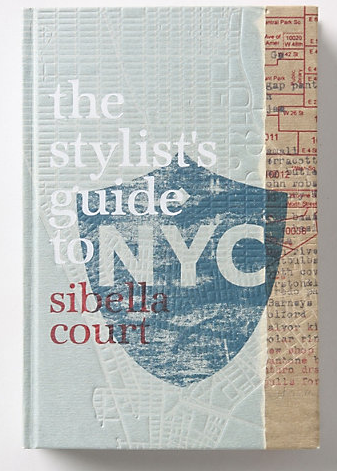 The Stylist's Guide to NYC.